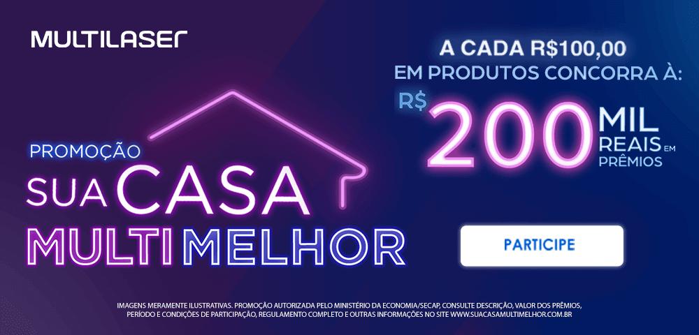 Sua casa multimelhor: a cada R$100,00 em produtos concorra a 200 mil reais em prêmios