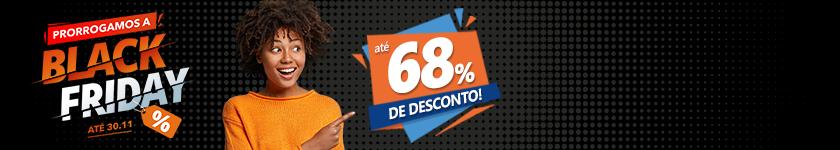 Black Friday com até 68% de desconto!