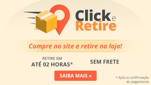 Click e Retire - Compre no site e retire na loja!