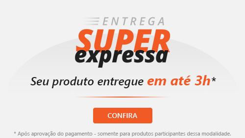 Entrega Super Expressa - Receba seu produto em casa ou estabelecimento em até 2 horas