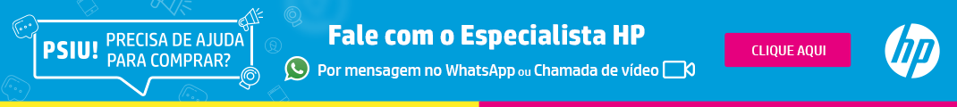 Precisa de ajuda para comprar? Fale com o Especialista HP - Por mensagem no WhatsApp ou Chamada de vídeo