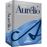 Dicionário escolar língua portuguesa Aurélio Editora Positivo (241004)