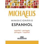 Mini-Dicionário escolar Espanhol Michaelis Melhoramentos (241067)