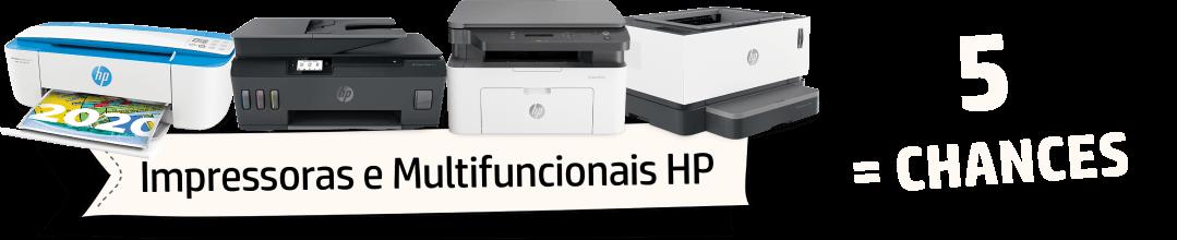 Impressoras e Multifuncionais = 5 chances