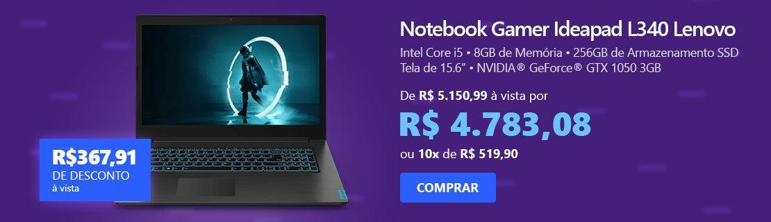 """Notebook Gamer Ideapad L340 Lenovo, Processador Core i5, 8GB de Memória, 256GB SSD de Armazenamento, Tela de 15,6"""" com 7% de desconto"""