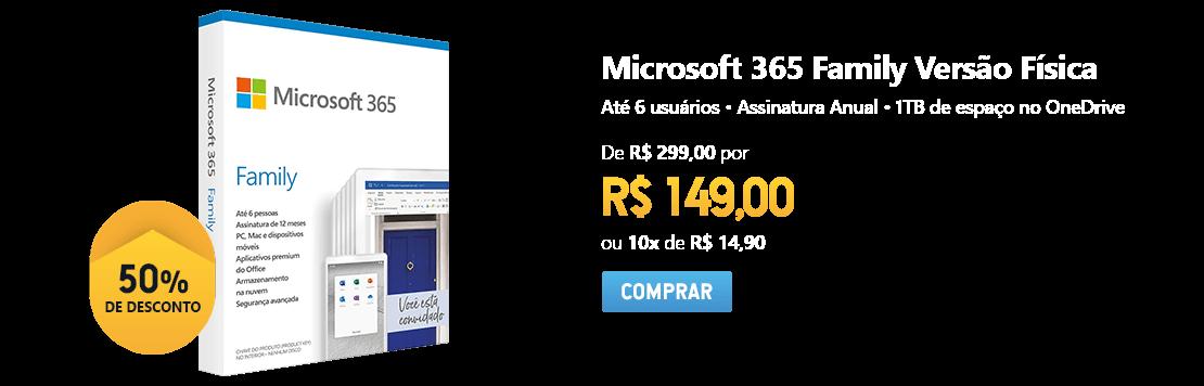 Microsoft 365 Family: 1 licença p/ até 6 usuários - Word, Excel, PowerPoint, Outlook + 1TB de HD Virtual para cada Usuário - Assinatura Anual com 50% de desconto