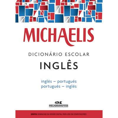 Dicionário escolar Inglês - Português Michaelis Melhoramentos PT 1 UN