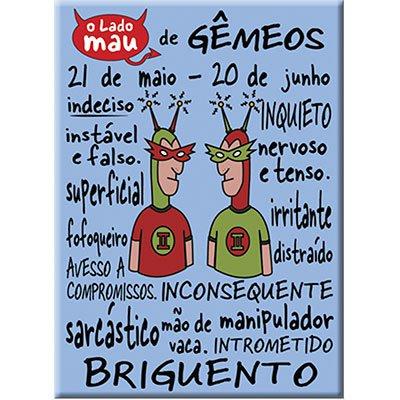 Imã signo Gêmeos mau Imãs do Brasil BT 1 UN