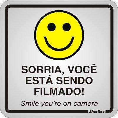 Placa p/ sinalização 15x15 sorria está sendo filmado 120AQ Sinalize CX 1 UN