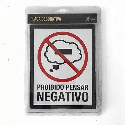 Placa decorativa Proibido Pensar Negativo 210 Legião Nerd BT 1 UN