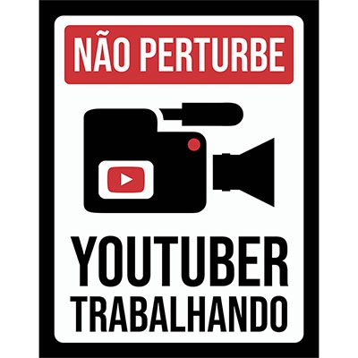 Placa decorativa YouTuber Trabalhando 237 Legião Nerd BT 1 UN