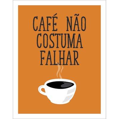 Placa decorativa Café Não Costuma Falhar 310 Legião Nerd BT 1 UN