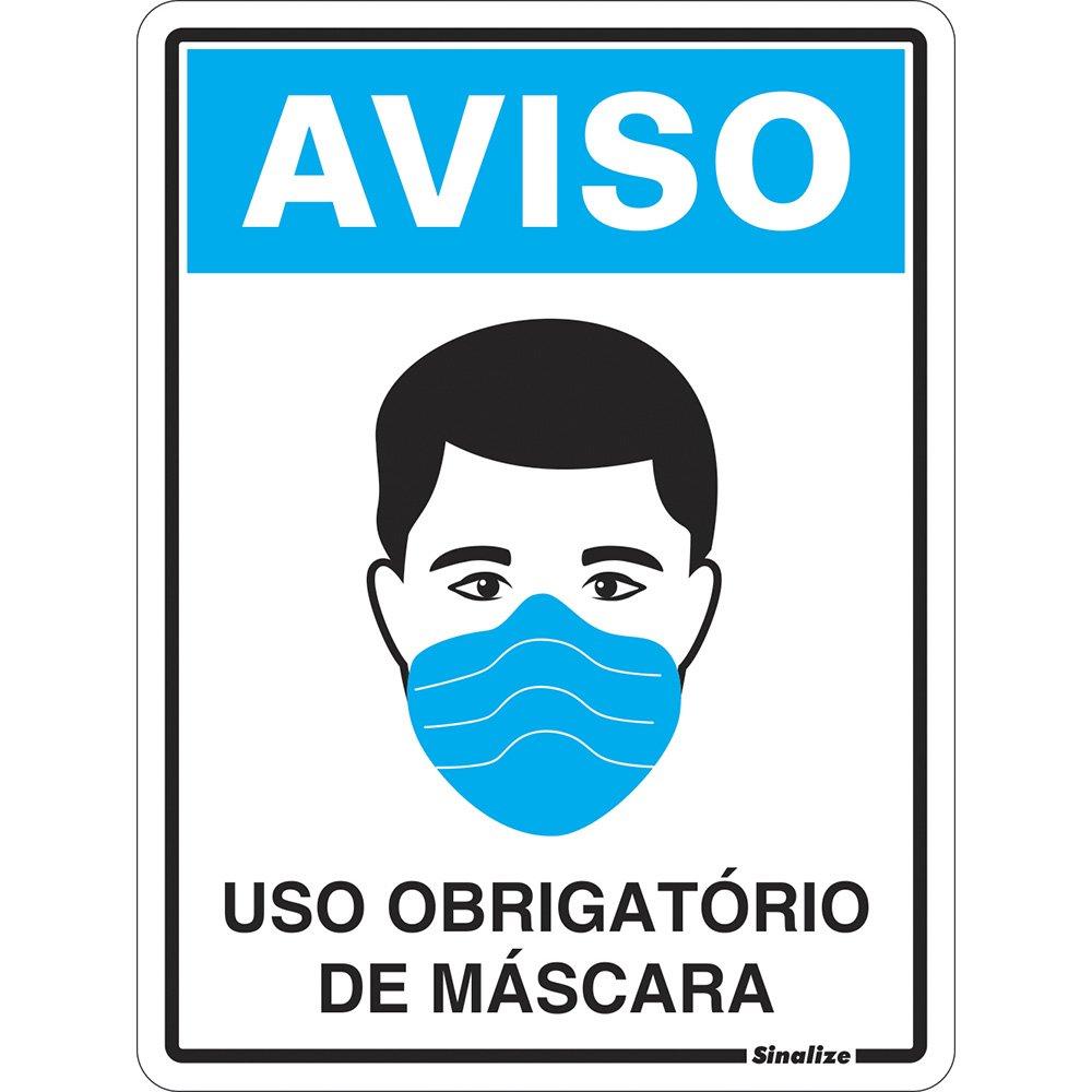 Placa p/sinaliz. 15x20 Uso de Máscara COVID-19 COV01 Sinalize PT 1 UN -  Organização - Kalunga.com